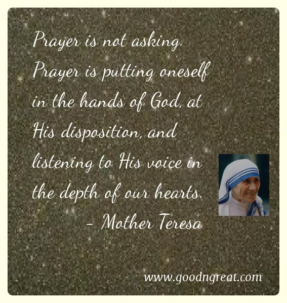 Prayer GoodNGreat Quotes Mother Teres