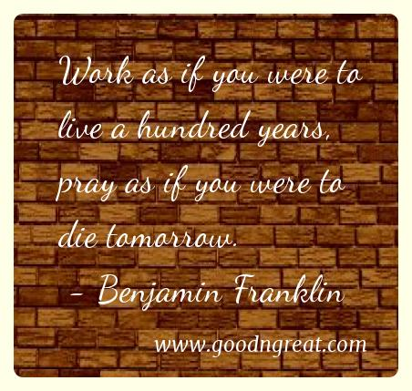 Prayer GoodNGreat Quotes Benjamin Franklin