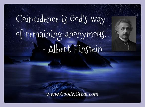 Albert Einstein Best Quotes  - Coincidence is God's way of remaining