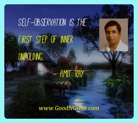 Amit Ray Best Quotes  - Self-observation is the first step of inner