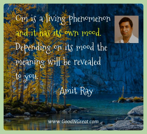 Amit Ray Best Quotes  - Om is a living phenomenon and it has its own mood.