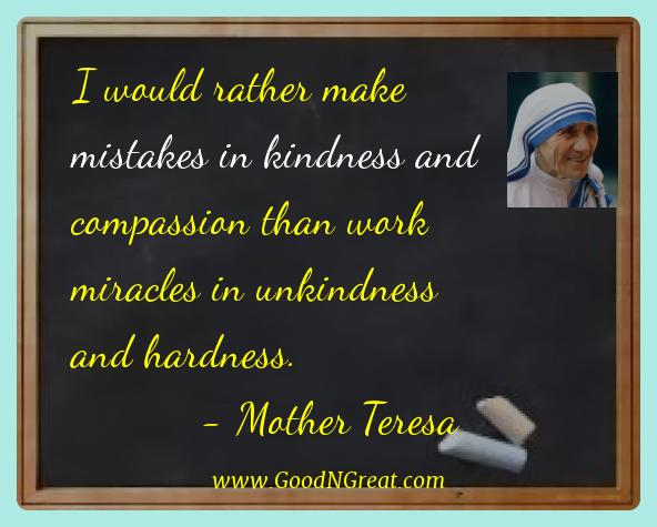 Best Quotes Of Mother Teresa I Would Rather Make Mistakes In