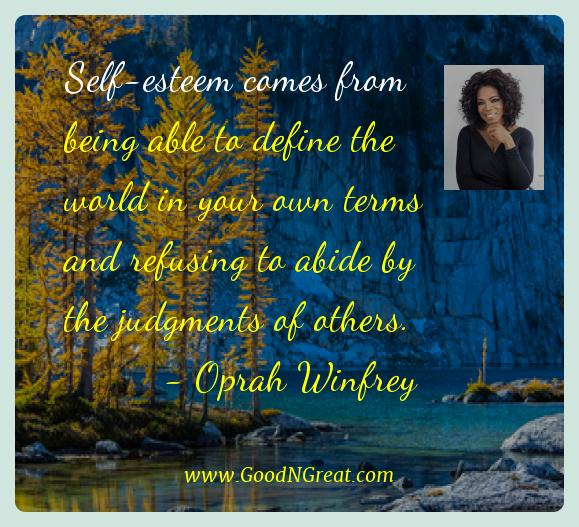 Oprah Winfrey Best Quotes  - Self-esteem comes from being able to define the world in