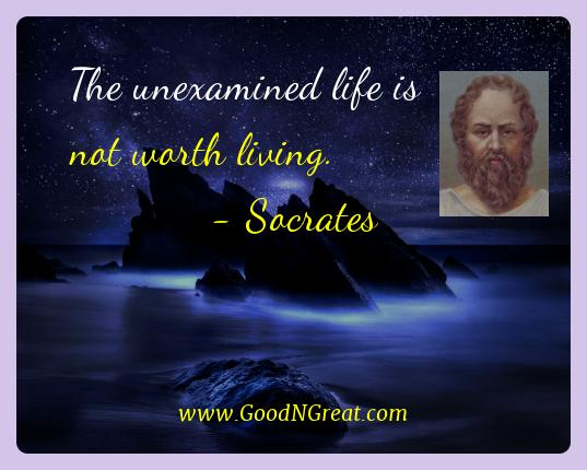 Socrates Best Quotes  - The unexamined life is not worth