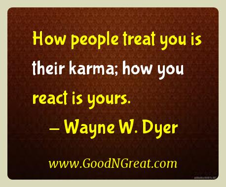 Wayne W. Dyer Karma Quotes 1