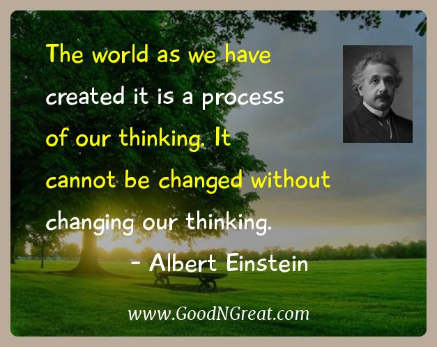 Albert Einstein Inspirational Quotes  - The world as we have created it is a process of our