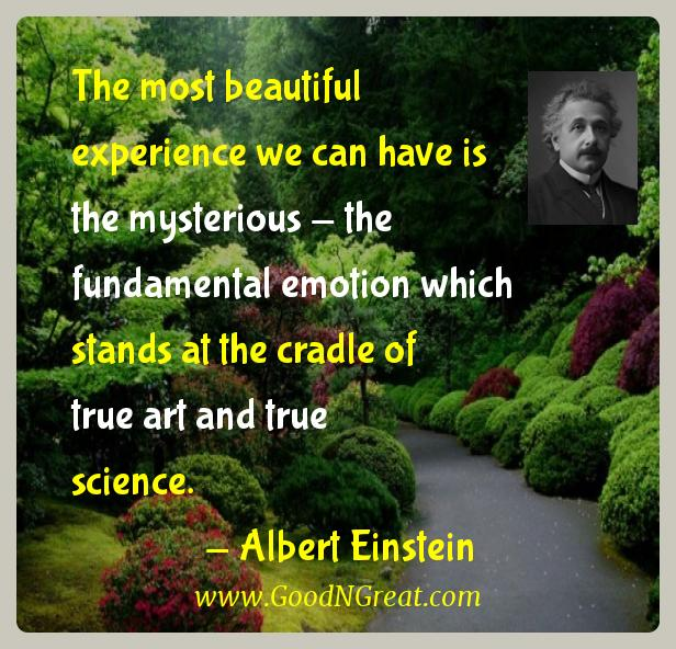 the most beautiful experience we can have is the mysterious
