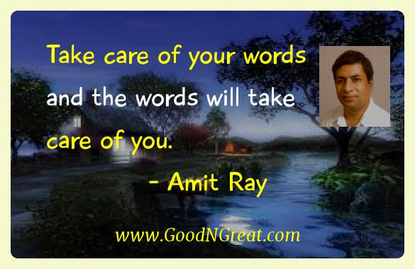 Take care of your words and the words will take care of