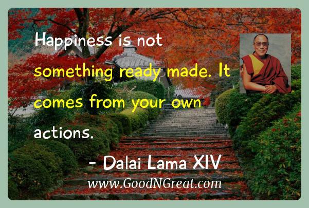 dalai lama xiv inspirational quotes happiness is not