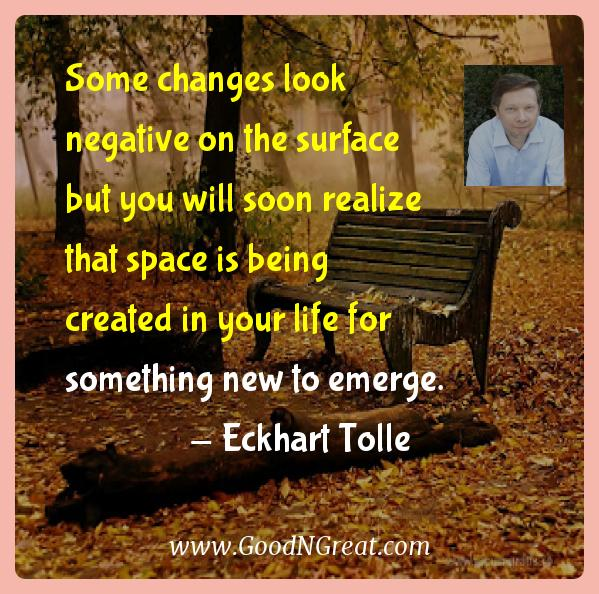 Some changes look negative on the surface but you will soon