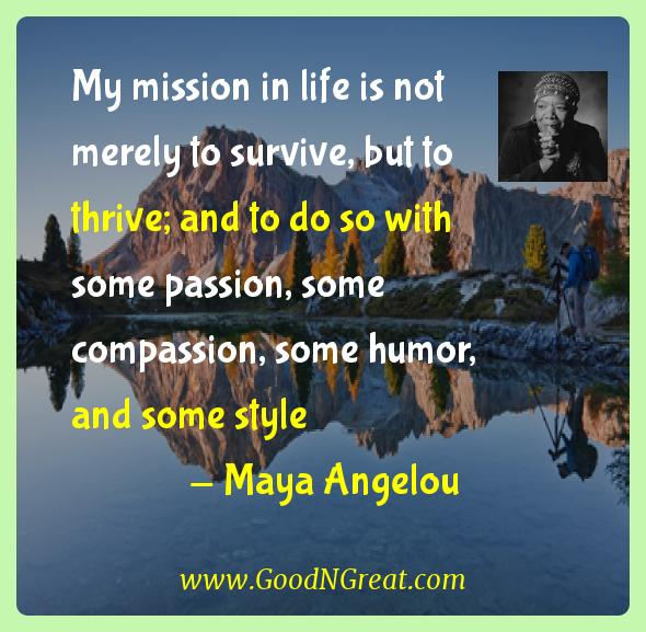 Maya Angelou My Mission in Life Is Not Merely Quote