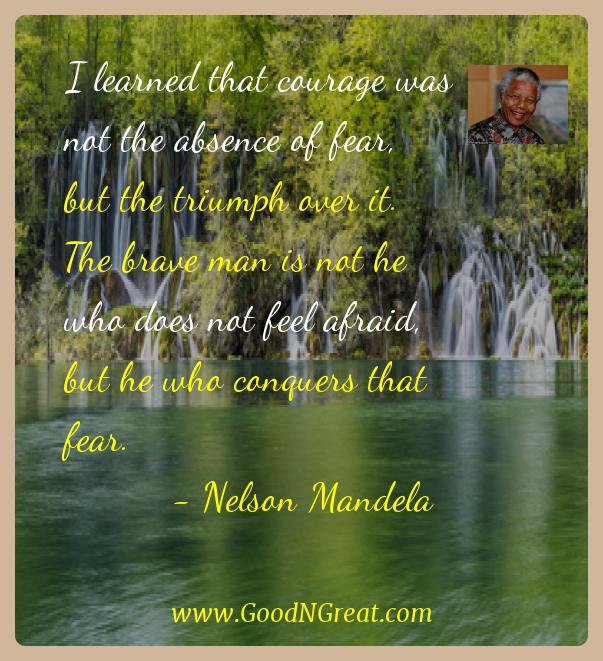 nelson mandela inspirational quotes i learned that courage