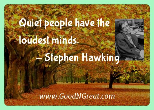 Stephen Hawking Quiet People Have the Loudest Minds