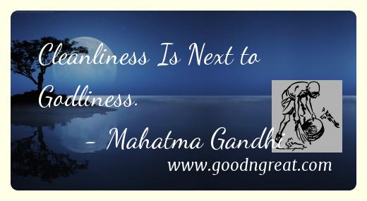Mahatma Gandhi Cleaniliness Quotes