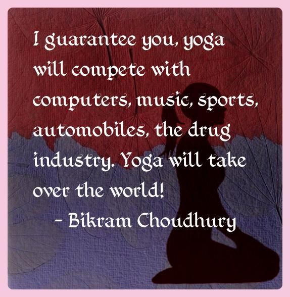 bikram_choudhury_yoga_quotes_2