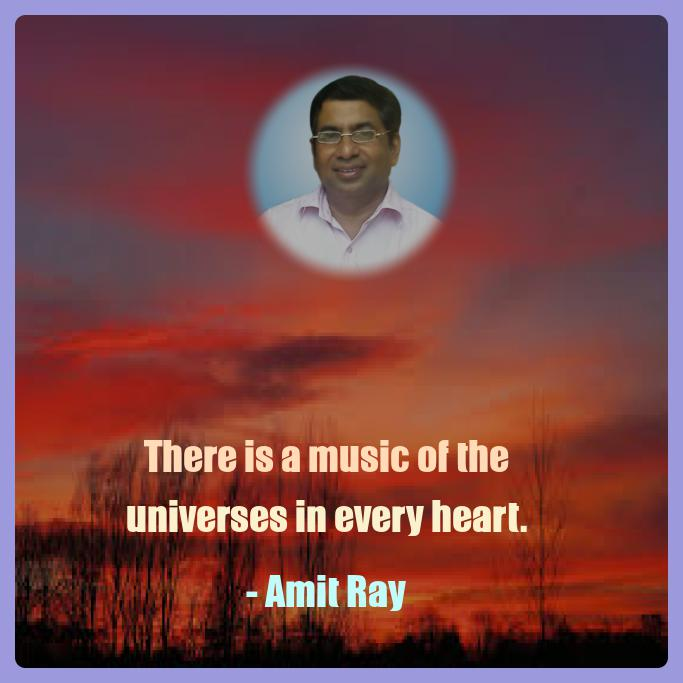 Music of the Universes Amit Ray quotes