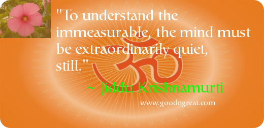 Quote by Jiddu Krishnamurti