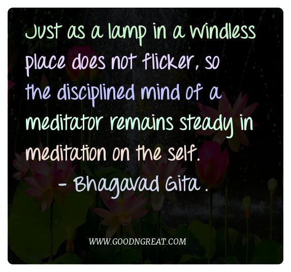 Meditation Quotes Bhagavad Gita .