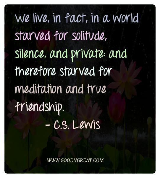 Meditation Quotes C.S. Lewis