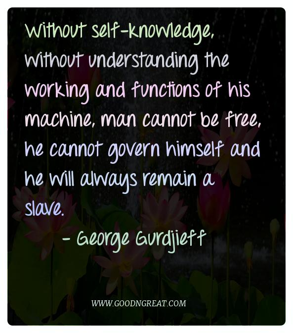 Meditation Quotes George Gurdjieff