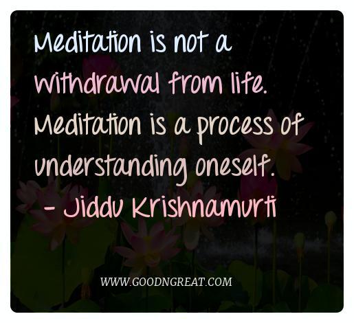 Meditation Quotes Jiddu Krishnamurti