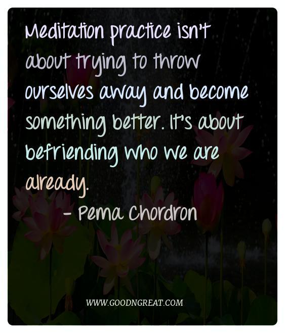 Meditation Quotes Pema Chordron