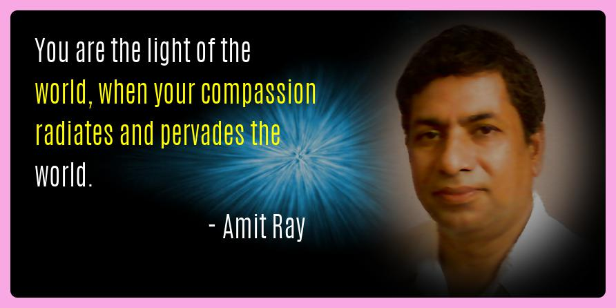 You Are the Light of the World | Amit Ray Teachings