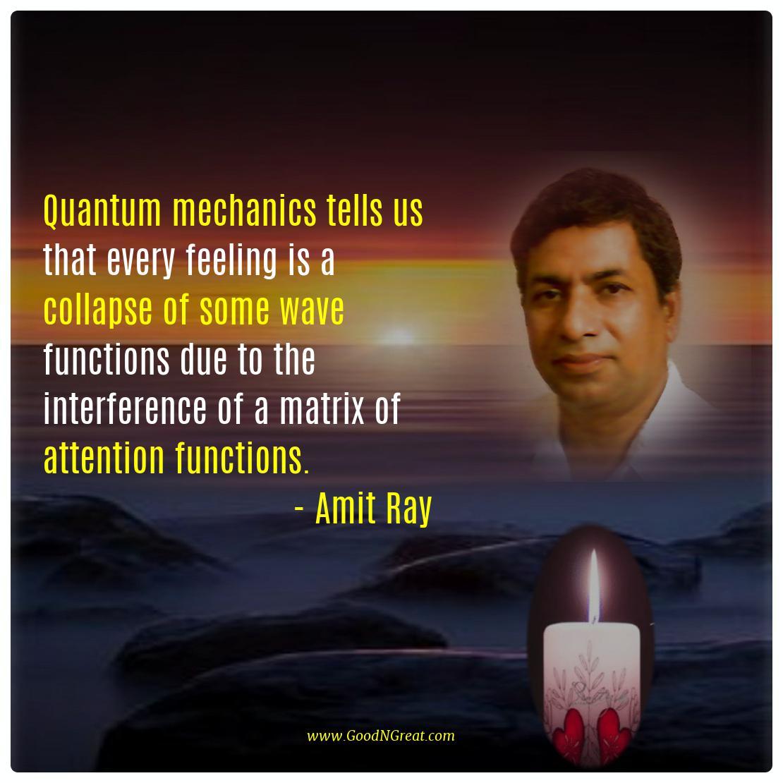 Quantum mechanics Quotes Amit Ray