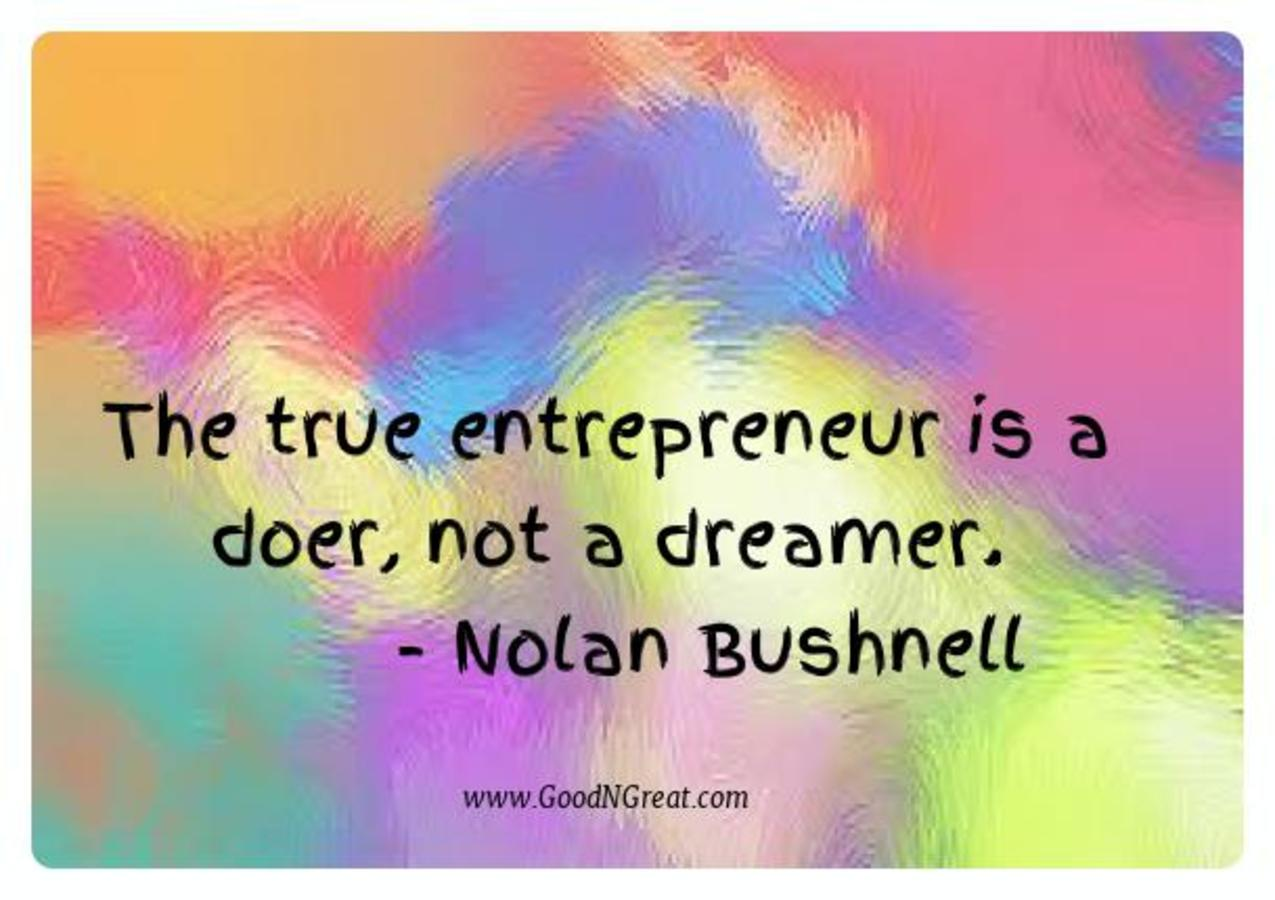Motivational Quotes Nolan Bushnell