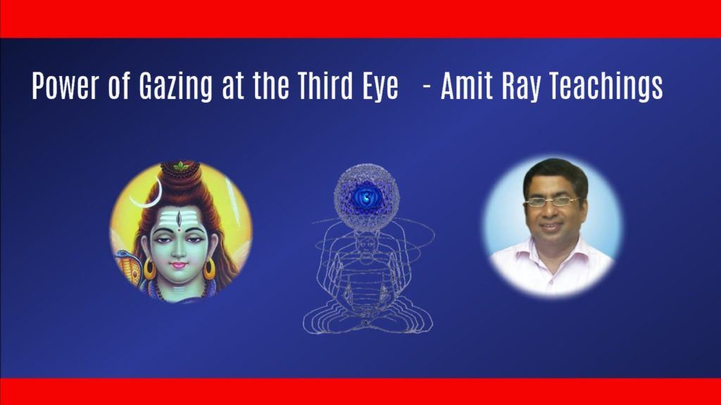 Power of Gazing at The Third Eye Amit Ray Teachings