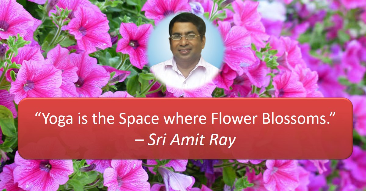 Yoga is the Space where Flower Blossoms
