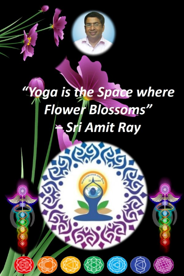 Sri Amit Ray Quotes - Yoga is the Space where Flower Blossoms